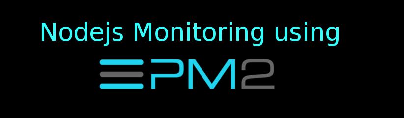 Nodejs monitoring